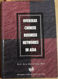 Overseas Chinese Business Networks in Asia