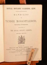 Hand-List of Tender Monocotyledons Excluding Orchidaceae, Cultivated in The Royal Botanic...