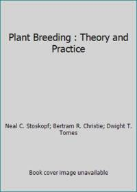 Plant Breeding : Theory and Practice