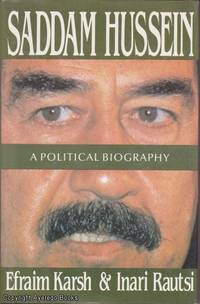 image of Saddam Hussein: A Political Biography