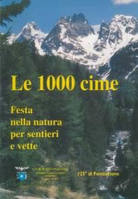 Le 1000 cime. Festa nella natura per sentieri e vette.
