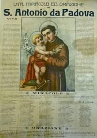Vita, miracolo ed orazione di S. Antonio da Padova