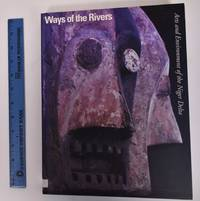 image of Ways of The Rivers: Arts and Environment of The Niger Delta
