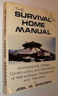 The Survival Home Manual: Three Volumes in One by  Joel M Skousen - Paperback - First Edition - 1977 - from RareNonFiction.com (SKU: 445c7427)