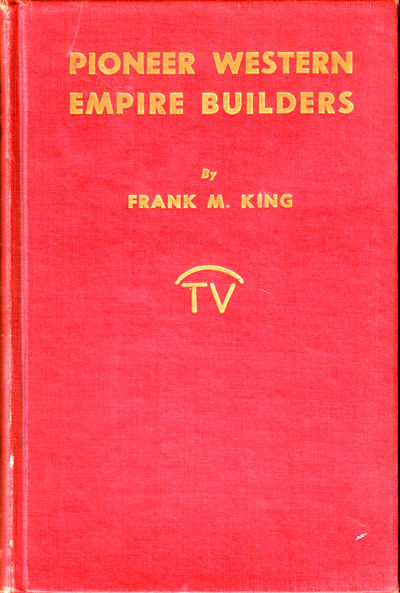 Pasadena: Trail's End Publishing, 1946. Hardcover. Very good. First Edition. 383pp. Spine sunned and...