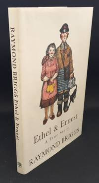 Ethel & Ernest : A True Story (Signed By The Author)