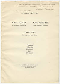 Suita polska [Voice and piano]. Inscribed by the composer Suite Polonaise - Polish Suite