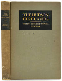 image of The Hudson Highlands.  William Thompson Howell Memorial.  Presentation copy