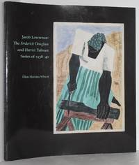 image of Jacob Lawrence: The Frederick Douglass and Harriet Tubman Series of 1938-1940