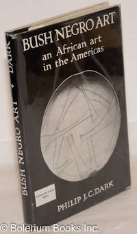 image of Bush Negro art; an African art in the Americas