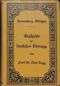 Geschichte der Deutschen Literatur. by  MAX KOCH  - Hardcover  - Signed  - from Frits Knuf Antiquarian Books (SKU: 25721)