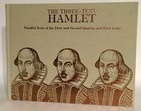 "Hamlet: Three-text ""Hamlet"": Parallel Texts of the First and Second Quartos and First..."