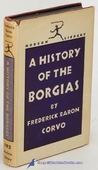 A History of the Borgias (Modern Library #192.1)