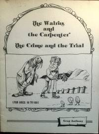 The Walrus and the Carpenter : The Crime and the Trial (For Ages 10 to 100)