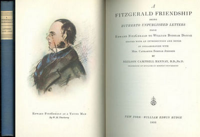 FITZGERALD FRIENDSHIP Being Hitherto Unpublished Letters from Edward Fitzgerald to William Bodham Donne, Hannay, Neilson Campbell