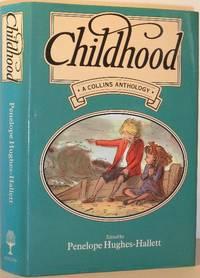 Childhood - a Collins Anthology (Signed)