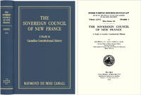 The Sovereign Council of New France A Study in Canadian Constitutional