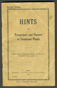 Hints to Prospectors and Owners of Treatment Plants