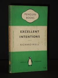 Excellent Intentions: (Penguin Book No.708)