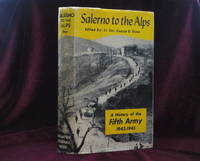 FROM SALERNO TO THE ALPS. A History of the Fifth Army 1943-1945