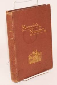 California Three Hundred and Fifty Years Ago:  Manuelo's narrative; translated from the Portuguese by a pioneer