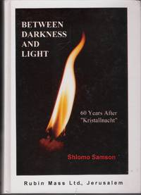 Between Darkness & Light. 60 Years after