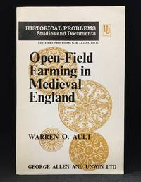 image of Open-Field Farming in Medieval England; A Study of Village By-Laws (Publisher series: Historical Problems: Studies and Documents.)