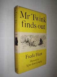Mr Twink Finds Out by Hurt Freda - First Edition - 1956 - from Flashbackbooks (SKU: biblio2301 F22295)