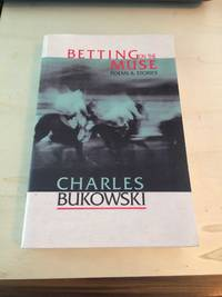 image of Betting on the Muse: Poems & Stories