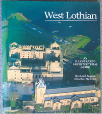West Lothian: An Illustrated Architectural Guide
