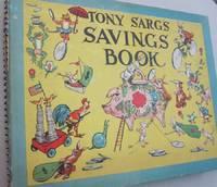 Tony Sarg's Saving Book; A Trip to Golden City