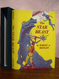 THE STAR BEAST by  Robert A Heinlein - First edition, first printing - 1960 - from Robert Gavora, Fine and Rare Books and Biblio.com