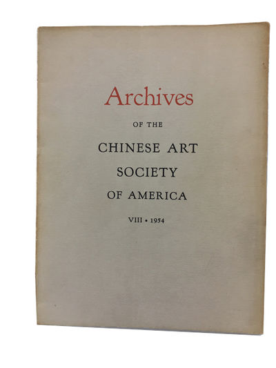 : Chinese Art Society of America, 1954. Paperback. Very Good. photos/illustrations (1 folding), 62p....