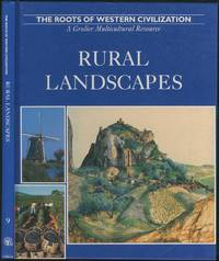 The Roots of Western Civilization Rural Landscapes