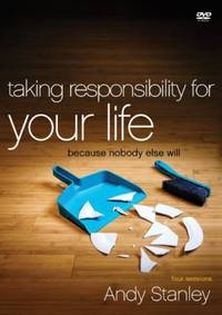 image of Taking Responsibility for Your Life: Because Nobody Else Will Taking Responsibil
