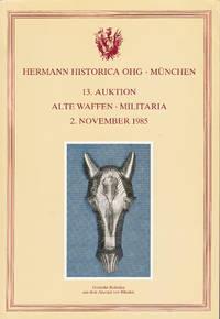 image of 13. Auktion. Alte waffen militaria gotische robstirn aus dem arsenal von rhodos - 2 November 1985
