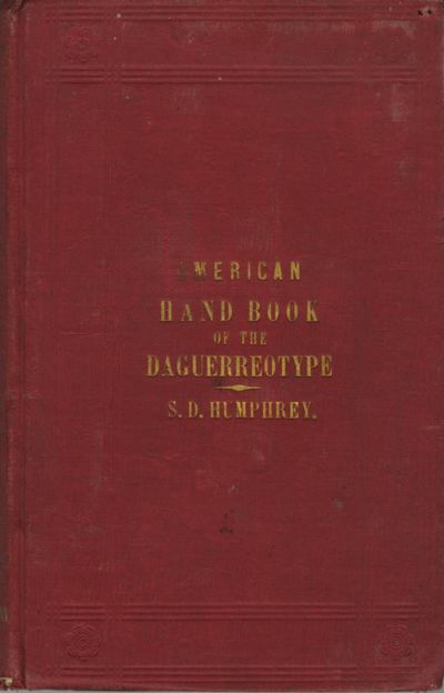NY: S.D. Humphrey, 1858. Fifth edition. 8vo., xii, 13-214 pp., 5 pp. adverts. Gilt-titled red cloth....