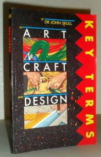 Key Terms in Art, Craft and Design