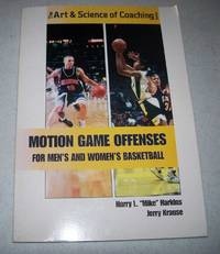 image of Motion Game Offenses for Men's and Women's Basketball (The Art and Science of Coaching series)
