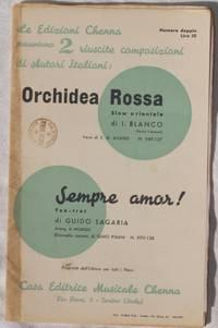 ORCHIDEA ROSSA - SEMPRE AMOR!