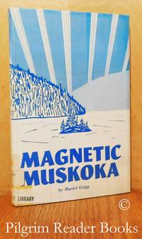 image of Magnetic Muskoka.