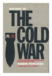 image of History of the Cold War: From the October Revolution to the Korean War, 1917-50 v. 1