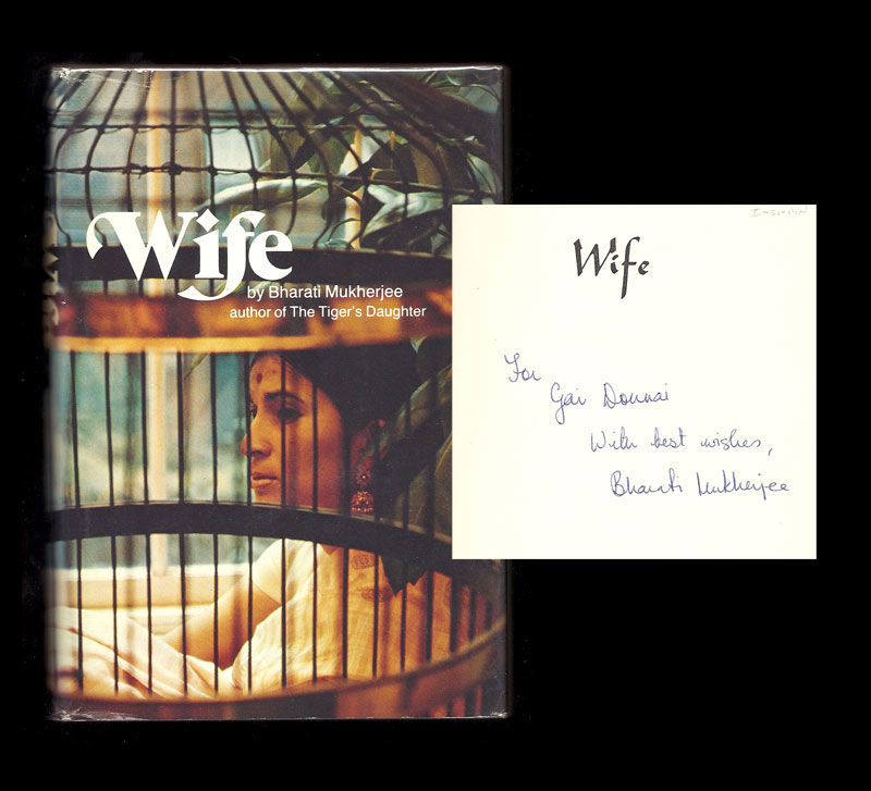 wife novel of bharathi mukherjee Bharathi mukherjee's wife examines the relationship between the husband and wife and also portrays the indians' life in the alien land she extracts from her experiences in the foreign nation to voice women.