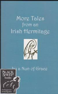 More Tales from an Irish Hermitage