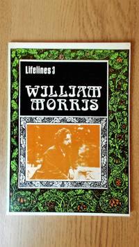 William Morris: an illustrated life of William Morris, 1834-1896.