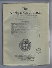 The Antiquaries Journal, Being the Journal of The Society of Antiquaries of London, Volume XLV, 1965, Part I