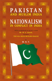 image of PAKISTAN & MUSLIM INDIA-NATIONALISM IN CONFLICT