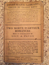 Two Romances Of The Death Of Arthur  Introduction By Lucy Allen Paton