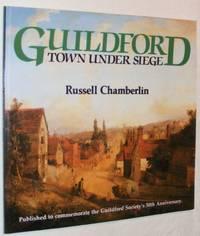 Guildford: Town Under Siege