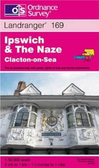 image of Ipswich and the Naze, Clacton-on-Sea (Landranger Maps)
